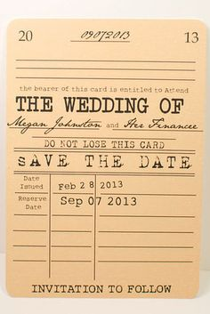 Save-the-dates that look like vintage library cards.   19 Ways To Have The Literary Wedding Of Your Dreams