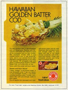 """With the obligatory pineapple chunks to make it """"Hawaiian"""" and served awkwardly in a hollowed-out pineapple half. Retro Recipes, Vintage Recipes, Great Recipes, Vintage Food, Retro Food, Retro Ads, Vintage Ads, Battered Cod, Ripe Pineapple"""