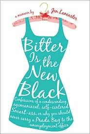 I am a little bit obsessed with Jen Lancaster and her books. she is amazing you will love her. promise.