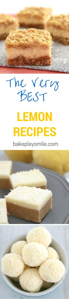 10 of the best lemon baking recipes you'll ever make! My favourite are the Creamy Lemon Crumble Bars! #lemon #recipes #baking #easy