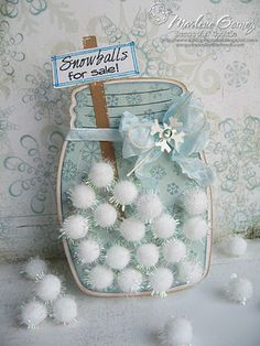 My Craft Spot: DT Post by Marlene - Snowballs for sale! Pot Mason, Mason Jars, Canning Jars, Wrapping Ideas, Winter Cards, Holiday Cards, Mason Jar Cards, Snowman Cards, Snowflake Cards