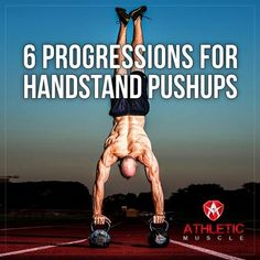 Does seeing Handstand Pushups (HSPU) on the WOD make you feel discouraged? Not anymore, Athletic Muscle gives 6 exercises to build your strength and conquer HSPU