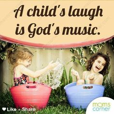 child wisdom quotes | child s laugh is god s music awesome reminder for national children ...