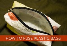 How To: Fuse Plastic Bags + Make a Sunglasses Case! Fusing Plastic Bags: A Tutorial from Etsy Lab. Just bought a gorgeous Laptop cover made by this method. Plastic Bag Crafts, Recycled Plastic Bags, Plastic Grocery Bags, Fused Plastic, Upcycled Crafts, Bag Making, Purses And Bags, Sunglasses Case, Bag Tutorials