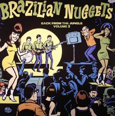 Brazilian Nuggets: Back From The Jungle Volume 3 at Juno Records. Brazilian Nuggets: Back From The Jungle Volume 3