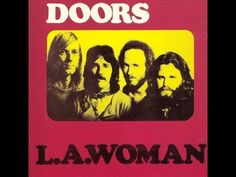 The Doors L.A. Woman (1971)-1. The Changeling {0:00} 2. Love Her Madly {4:22} 3. Been Down So Long {7:42} 4. Cars Hiss by My Window {12:24} 5. L.A. Woman {16:36} 6. L' America {24:29} 7. Hyacinth House {29:07} 8. Crawling King Snake {32:19} 9. The WASP (Texas Radio and the Big Beat) {37:20} 10. Riders on the Storm {41:36}