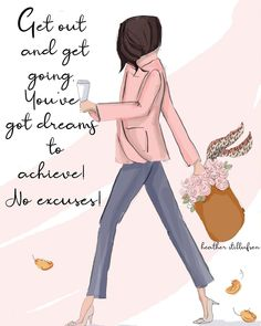 NO EXCUSES! 💞 You've got dreams to achieve and they can be yours when you get up and get going. Job Motivation, Wednesday Motivation, Boss Lady Quotes, Woman Quotes, Girly Quotes, Cute Quotes, Feminine Quotes, Simple Quotes, Sweet Quotes