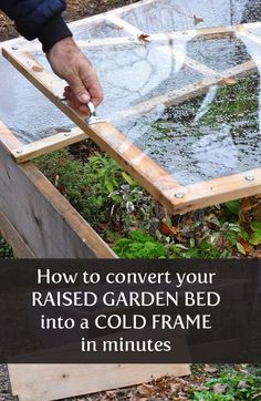 What an awesome trick! The secret to turning your raised garden bed into a cold frame---just in time for winter.: What an awesome trick! The secret to turning your raised garden bed into a cold frame---just in time for winter.
