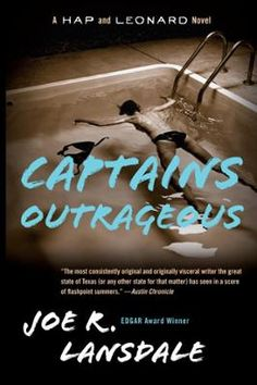 Captains Outrageous by Joe R. Lansdale, Click to Start Reading eBook, Hap Collins and Leonard Pine find mucho trouble, this time in Mexico, when they come face to face wit