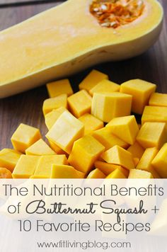 The nutritional benefits of butternut squash + a roundup of 10 favorite butternut squash recipes! #fallseason #recipe