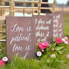 """""""Love is patient, love is kind"""" signs down the aisle.  Sweet idea based on 1 Corinthians 13 verse. By Country Bliss Designs. http://emmalinebride.com/ceremony/love-is-patient-aisle-signs/"""
