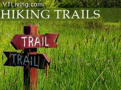 Northern Vermont Hiking Trails Northeast VT Kingdom Hikes Woodland Walks Bike Paths Outdoor Recreation | VTLiving.com