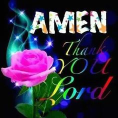 AMEN Thank You Lord