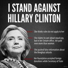 I Stand Against Hillary Clinton...and any other democrat for that matter!