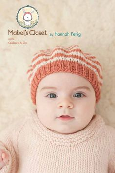 mabel's closet: a precious collection of modern baby girl knits by Hannah Fettig / Quince & Co