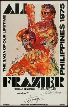 "1975 ""Thrilla in Manila"" Closed Circuit Poster Signed by Ali, Frazier & Neiman"