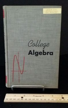 1949 College Algebra by Cameron and Browne vintage math textbook book