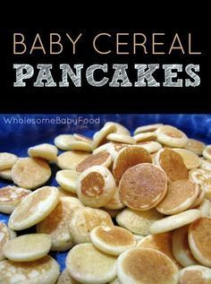 Baby First Foods, Baby Finger Foods, Finger Fun, Baby Cereal Pancakes, Pancakes For Babies, Oatmeal Cereal For Babies, Baby Muffins, Healthy Baby Food, Food Baby