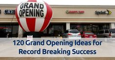120 budget friendly grand opening ideas! Create the most buzz-worthy event ever with time-tested ideas to fill your business with customers from day 1!