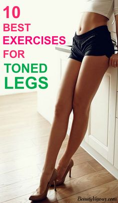 10 Best Exercises For Toned Legs