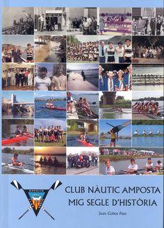 Cobos Páez, Juan. Club Nàutic Amposta : Mig segle d'història. Amposta : Club Nàutic Amposta, 2006.