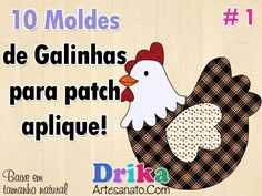 10 Moldes de galinhas e galo para patch aplique!