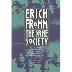 Erich Fromm- The Sane Society