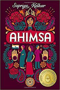 "Supriya Kelkar's debut middle-grade historical fiction novel, ""Ahimsa,"" won the 2015 New Visions Award. Fiction Books For Kids, Historical Fiction Books, Best Children Books, Childrens Books, New Books, Good Books, Chapter Books, Way Of Life, Novels"
