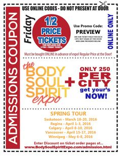 2 for 1 Admission Coupons for the Body Soul & Spirit Expos Body And Soul, Coupons, Medicine, Therapy, Spirit, Coding, Wisdom, Learning, Words