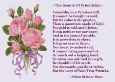 """""""The Beauty of Friendship"""" by helen steiner rice inspirational poems Poetry Friendship, Friendship Flowers, Friendship Pictures, Genuine Friendship, Happy Friendship Day, Friend Friendship, Friendship Quotes, Friendship Messages, Friendship Thoughts"""