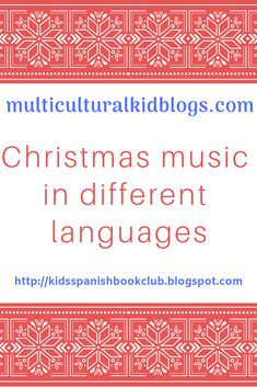 Enjoy this compilation of resources for enjoying and learning Christmas music in different languages. Teaching Spanish, Teaching Kids, Online Music Lessons, Celebration Around The World, Different Languages, Christmas Activities For Kids, Parent Resources, Music For Kids, Christmas Music