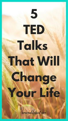 TED Talks that will change your life