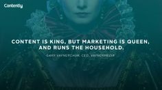 Content is King, but Marketing is Queen... love me some Gary V.