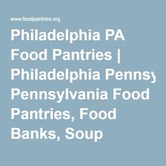 Hellertown pa food pantries hellertown pennsylvania food pantries philadelphia pa food pantries and food banks we have the list of all food pantries in philadelphia forumfinder Image collections