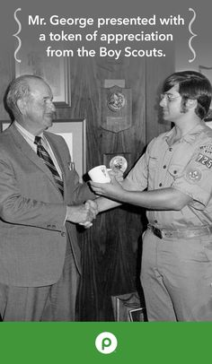 Mr. George, Publix's founder, had a passion for involvement within his local communities. This picture was taken while George Jenkins was presented with a token of appreciation from the Boy Scouts. Lawrence, the scout featured to the right, went on to start a career with Publix and still works for our company today!
