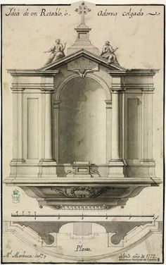 THE ARCHITECTURE AS A POLITICAL AND CULTURAL SPAIN Religious architecture MACHUCA AND VARGAS, Manuel (1750-1799) Ydea of an altarpiece, or hanging ornament (1772) 2 drawings (1 hr.) agarbanzado Laid paper: pen, brush, compass, black ink and gray gouache, 240 x 150 mm ( maximum size). Barcia n. No. 1333. Neoclassical Architecture, Baroque Architecture, Religious Architecture, Classic Architecture, Architecture Drawings, Historical Architecture, Ancient Architecture, Beautiful Architecture, Architecture Details