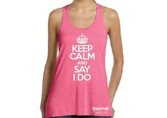 Keep Calm and say I Do Flowy Tank Top Bride Gift by BridesmaidTank