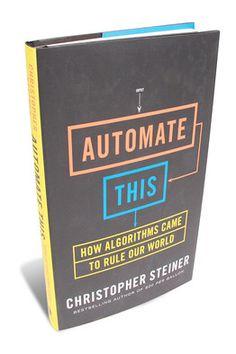 FUTURO - Book Review: Automate This - WSJ - La tiranía del algoritmo
