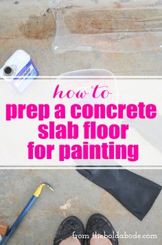 How to Prep a Concrete Slab Floor for Painting: Removing the tack strips and glue so you can sand and paint. DIY | DIY Ideas | DIY Projects | DIY Makeover | DIY Ideas for the Home