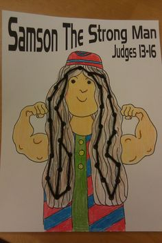 Samson the Strong Judge Craft print out Samson picture, hole punch and have kids weave Samson's hair. (Idea: put a Bible verse on the paper)