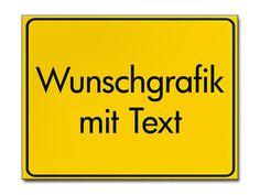 Gelbes Ortsschild mit Ihrem Wunschtext
