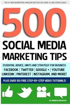 500 Marketing Tips: Essential Advice, Hints and Strategy for Business: and More! Facebook Marketing, Marketing Digital, Business Marketing, Content Marketing, Social Media Marketing, Online Business, Marketing Books, Marketing Strategies, Inbound Marketing