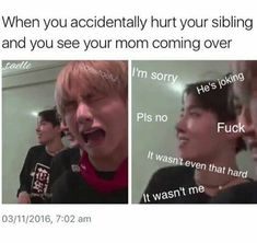 25 VERY Funny Sibling Memes Hilariously Relatable Sibling Memes 21 Best National Siblings Day Quotes And Memes For When Your Sibling Is Also Your Best Friend LoL-So True! Just some relatable posts. Happy Easter by BamSaraKilledYou on DeviantArt. Bts Memes Hilarious, Funny Relatable Memes, True Memes, Funniest Memes, Image Hilarante, Bts E Got7, Bts Jungkook, Bts Cry, Day6 Sungjin