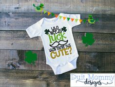 16 Different Designs! - Who Needs Luck When You're This Cute Embroidered Onesie or TShirt St Patrick's Day Toddler Baby Boy St Patty's Day by duitmommydesigns. Explore more products on http://duitmommydesigns.etsy.com