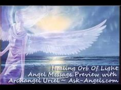 Your Healing Orb of Light Angel Message