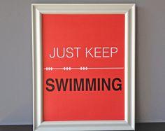 just keep swimming, $20.00