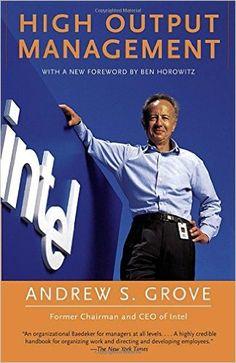 High Output Management: Andrew S. Grove: 9780679762881: Amazon.com: Books