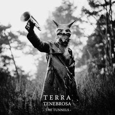 The Tunnels - Terra Tenebrosa