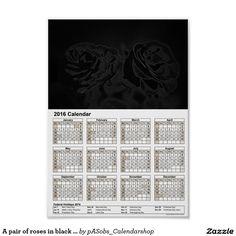 A #pair of #roses in #black #DinA4 #2016 #calendar #Poster