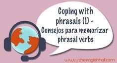 ¿Estás harto de estudiar phrasal verbs y siempre vuelves a olvidarlos? ¡Sigue nuestros consejos!
